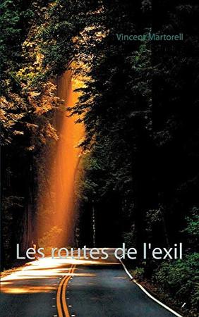 Les routes de l'exil (French Edition)