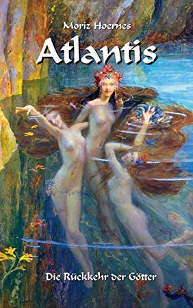 Atlantis: Ein unterhaltsame Einführung in die griechische Mythologie (German Edition)