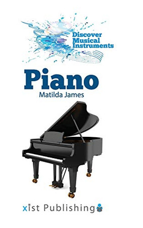Piano (Discover Musical Instruments) - Hardcover