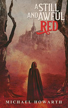 A Still and Awful Red - Hardcover