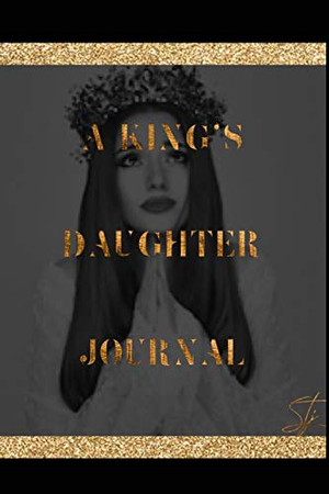 A King's Daughter Journal