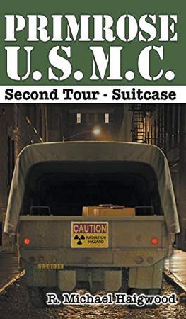 Primrose U.S.M.C. Second Tour: Suitcase - Hardcover