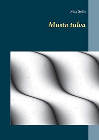 Musta tulva (Finnish Edition)