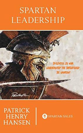 Spartan Leadership - Hardcover