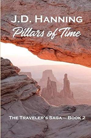 Pillars of Time: The Traveler's Saga - Book 2