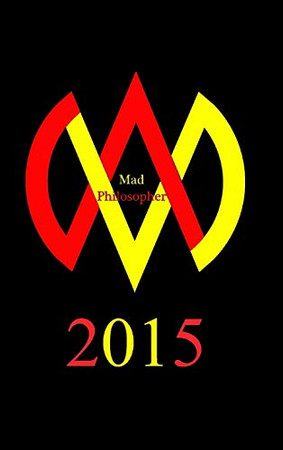 Mad Philosopher 2015 (2nd Edition) - Hardcover - 9781364385217