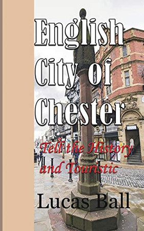 English City of Chester