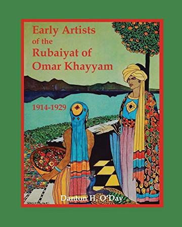 Early Artists of the Rubaiyat of Omar Khayyam