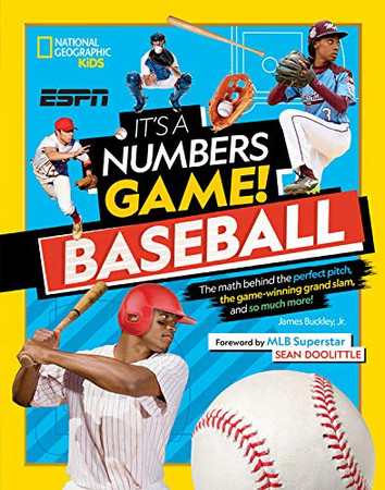 It's a Numbers Game! Baseball: The math behind the perfect pitch, the game-winning grand slam, and so much more! - Library Binding