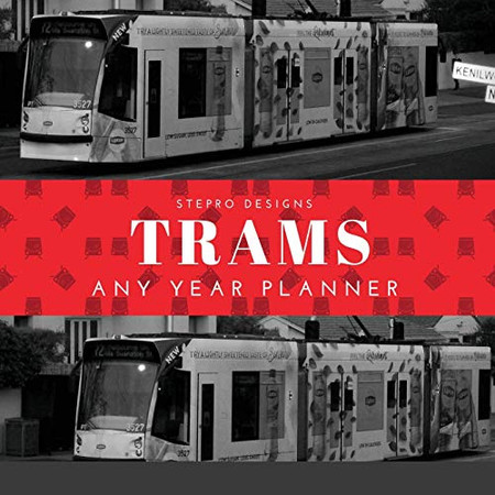 Trams Any Year Planner