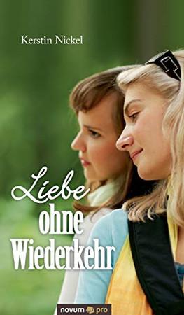Liebe ohne Wiederkehr (German Edition)