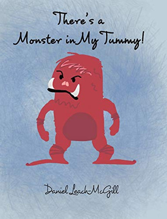 There's a Monster in My Tummy - Hardcover