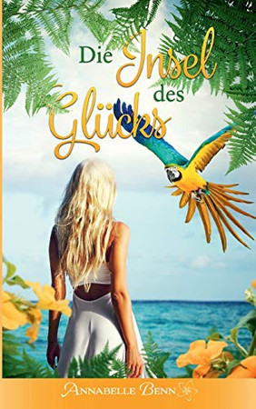 Die Insel des Glücks: Normaldruck (German Edition)