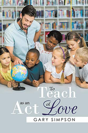 To Teach as an Act of Love