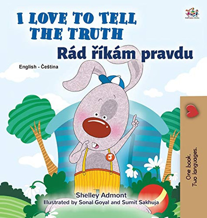 I Love to Tell the Truth (English Czech Bilingual Book for Kids) (English Czech Bilingual Collection) (Czech Edition) - Hardcover