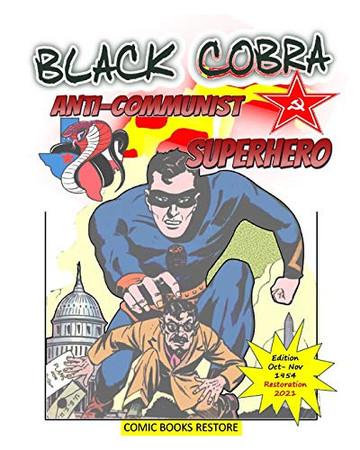 Black Cobra: Anti-communist Superhero - Paperback
