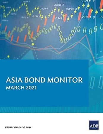 Asia Bond Monitor - March 2021