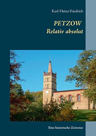Petzow: Relativ absolut (German Edition)