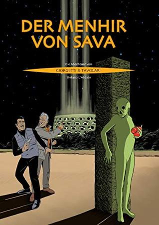 Der Menhir von Sava: Die Abenteuer von Giorgetti und Tavolari (German Edition)