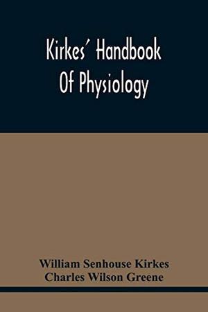 Kirkes' Handbook Of Physiology