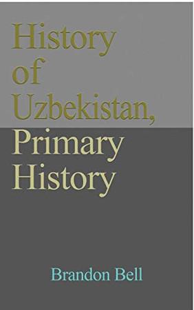 History of Uzbekistan, Primary History