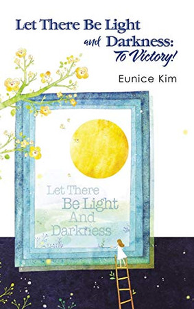Let There Be Light and Darkness: To Victory! - Hardcover