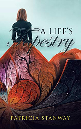 A Life's Tapestry - Hardcover