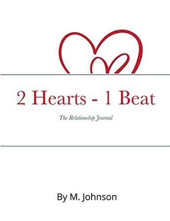 2 Hearts - 1 Beat: The relationship Journal