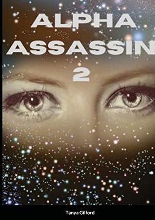 Alpha Assassin 2: Book 2 of the Alpha Assassin series