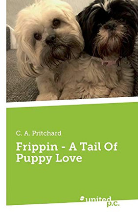 Frippin - A Tail Of Puppy Love