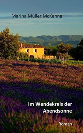 Im Wendekreis der Abendsonne (German Edition)