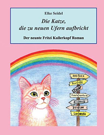 Die Katze, die zu neuen Ufern aufbricht: Der neunte Fritzi Kullerkopf Roman (German Edition)