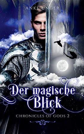 Der magische Blick: Chronicles of Gods 2 (German Edition)