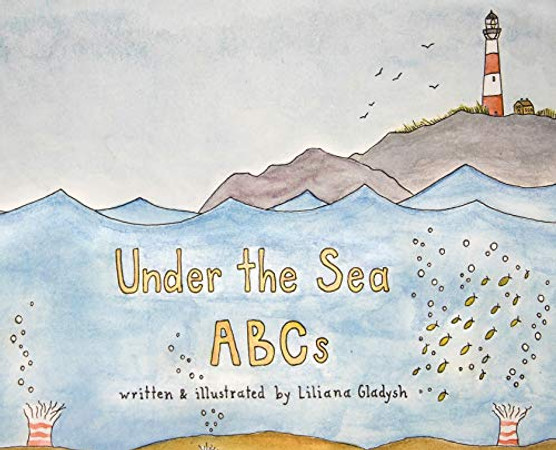 Under The Sea ABCs - Hardcover