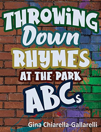 Throwing Down Rhymes at the Park ABCs