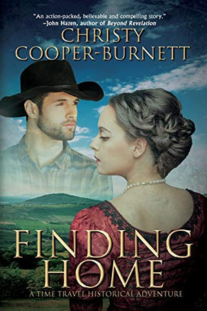 Finding Home: A Time Travel Historical Adventure
