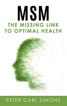 MSM - The Missing Link to Optimal Health