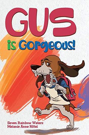 Gus Is Gorgeous! - Hardcover