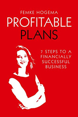 Profitable Plans: 7 steps to a financially successful business