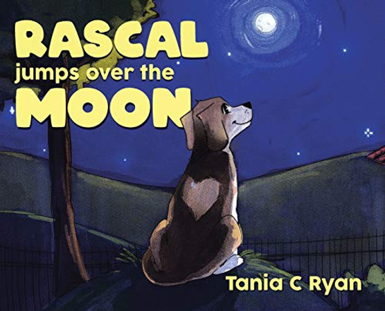 Rascal Jumps over the Moon - Hardcover