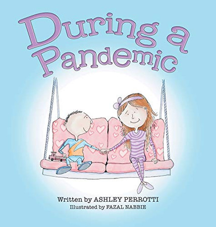 During a Pandemic - Hardcover