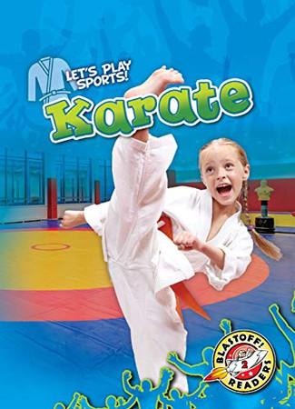 Karate (Let's Play Sports: Blastoff! Readers, Level 2)