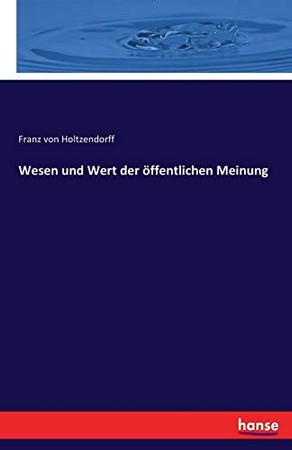 Wesen und Wert der öffentlichen Meinung (German Edition)