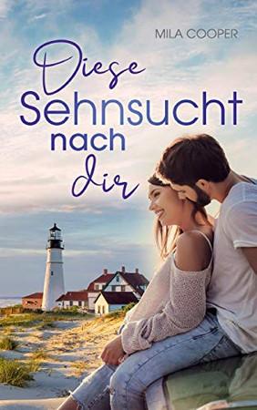 Diese Sehnsucht nach dir (German Edition)