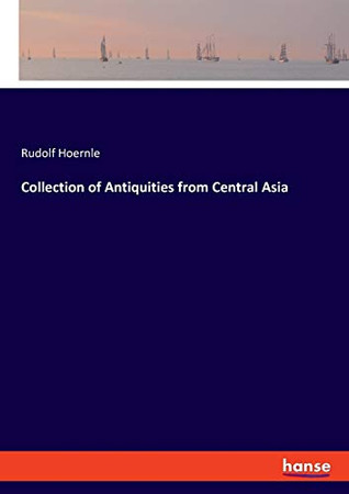 Collection of Antiquities from Central Asia