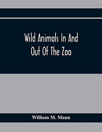 Wild Animals In And Out Of The Zoo