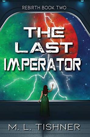The Last Imperator - Hardcover
