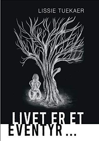 Livet er et eventyr ... (Danish Edition)