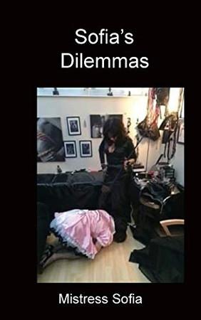 Sofia's Dilemmas