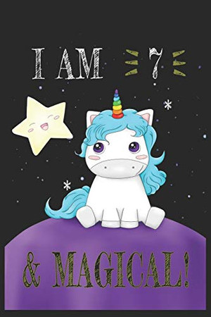 I AM 8 and Magical !! Unicorn Notebook: A NoteBook For Unicorn  Lovers , Birthday & Christmas Present For Unicorn Lovers ,7 years old Gifts